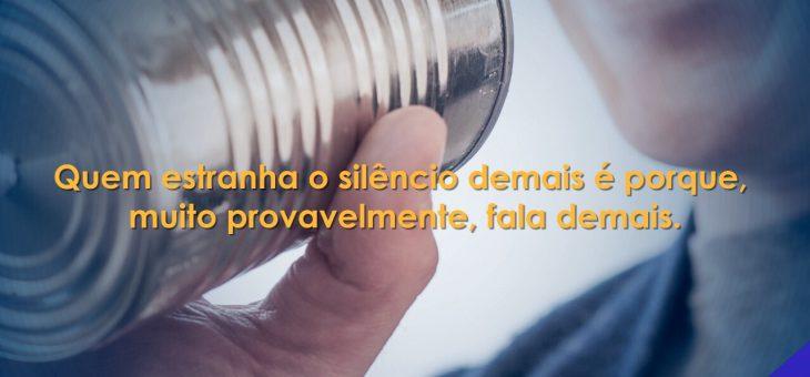 O silêncio x Fala em excesso