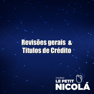 Conclusão – Títulos de Crédito – Parte 2 – Vídeo Aula 12